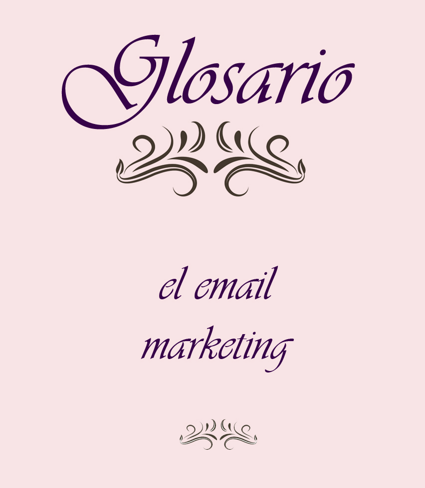 Glosario email marketing